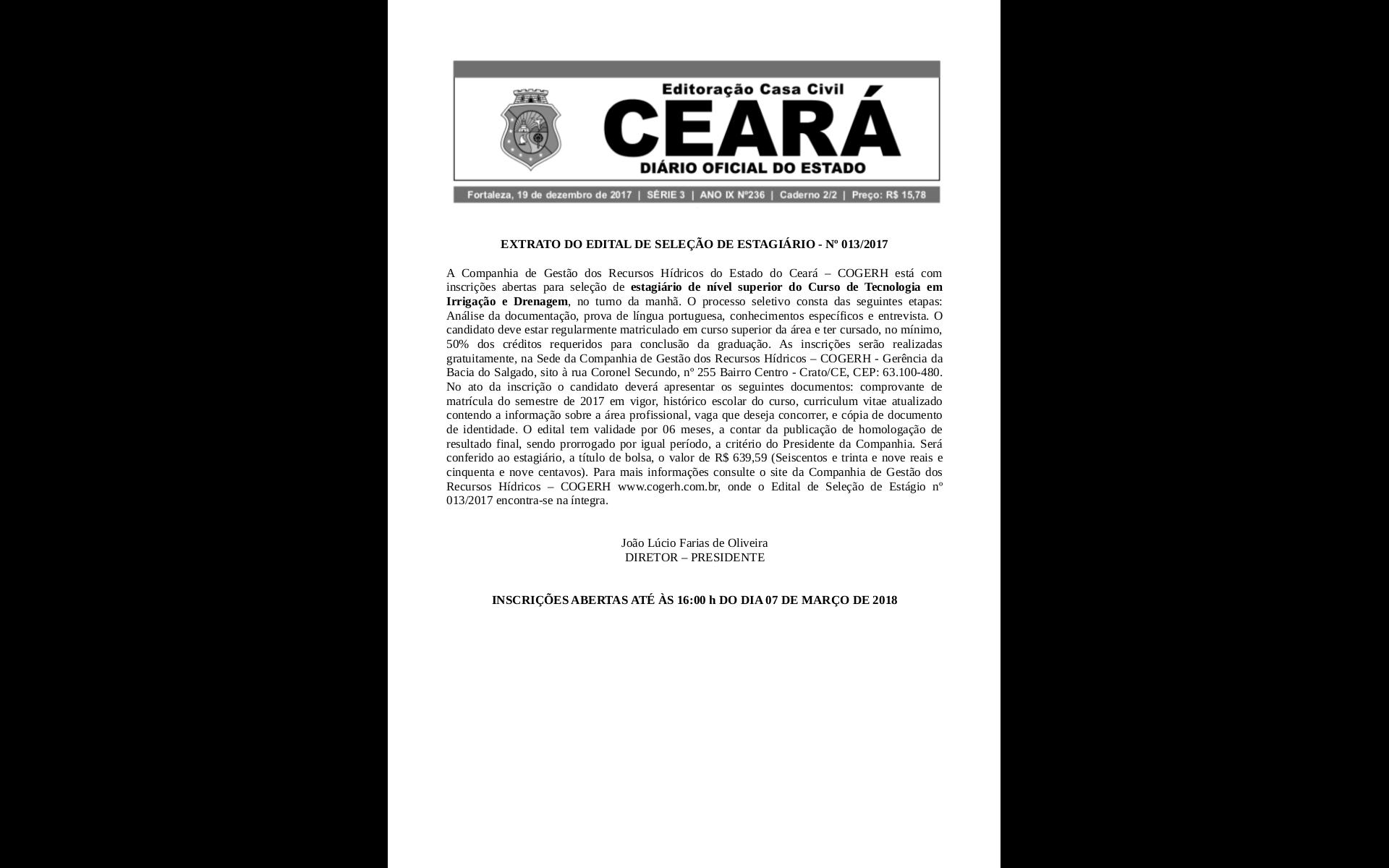 EXTRATO DO EDITAL DE SELEÇÃO DE ESTAGIÁRIO – No 013/2017